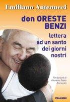Don Oreste Benzi - Emiliano Antenucci