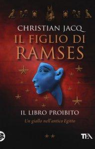 Copertina di 'Il libro proibito. Il figlio di Ramses'