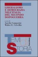 Liberalismo e democrazia nell'Italia del secondo dopoguerra