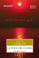 La voce del cuore - Kahlil Gibran