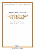 La discendenza di Aronne - Przemysaw Adam Winiewski