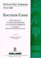 Sanctitatis causae. Motivi di santit� e cause di canonizzazione di alcuni maestri medioevali. In ricordo di padre Louis-Jacque