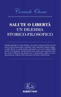 Salute o libertà - Corrado Ocone