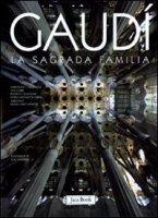 Gaudì. La Sagrada Familia - AA. VV.