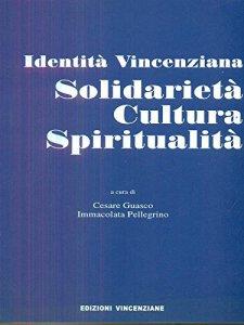 Copertina di 'Solidarietà, cultura, spiritualità. Identità vincenziana'