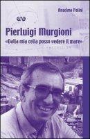 Pierluigi Murgioni - Anselmo Palini