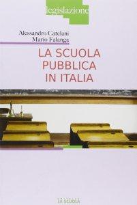 Copertina di 'La scuola pubblica in Italia'