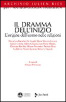Il dramma dell'inizio - Petrosino Silvano
