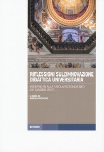 Copertina di 'Riflessioni sull'innovazione didattica universitaria. Interventi alla tavola rotonda GEO (30 giugno 2017)'