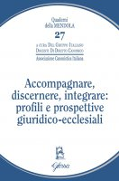 Accompagnare, discernere, integrare