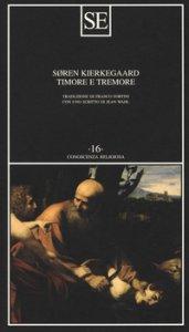 Copertina di 'Timore e tremore (lirica dialettica di Johannes de Silentio)'