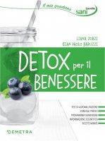 Detox per il benessere - Liana Zorzi, Gian Paolo Baruzzi