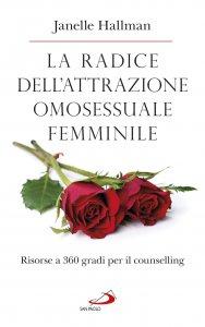 Copertina di 'La radice dell'attrazione omosessuale femminile'