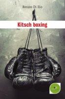 Kitsch boxing - Di Ilio Renato