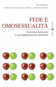 Copertina di 'Fede e omosessualità. Assistenza pastorale e accompagnamento spirituale'
