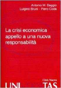 Copertina di 'La crisi economica. Appello a una nuova responsabilità'