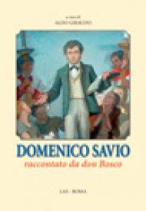 Copertina di 'Domenico Savio raccontato da don Bosco'