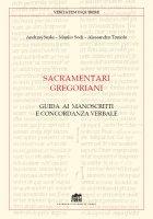 Sacramentari gregoriani - Andrzej Suski , Manlio Sodi , Alessandro Toniolo
