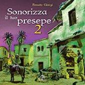 Sonorizza il tuo presepe 2 - Renato Giorgi