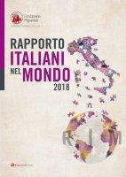 Rapporto Italiani nel Mondo 2018