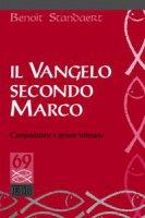 Il Vangelo secondo Marco - Benoît Standaert