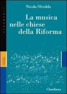 Copertina di 'La musica nelle chiese della Riforma'