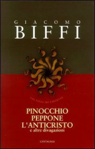 Copertina di 'Pinocchio, Peppone, l'Anticristo e altre divagazioni'