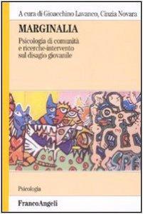 Copertina di 'Marginalia. Psicologia di comunità e ricerche di intervento sul disagio giovanile'