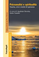 Psicoanalisi e spiritualità - AA. VV.