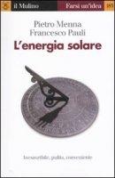 L'energia solare - Menna Pietro, Pauli Francesco