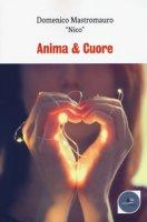 Anima & cuore - Mastromauro Domenico