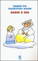 Dario e Dio - Fo Dario, Manin Giuseppina