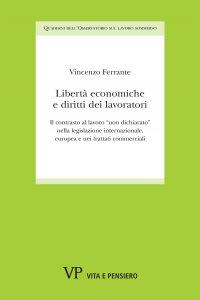 Copertina di 'Libertà economiche e diritti dei lavoratori'