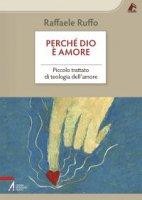 Perchè Dio è amore - Ruffo Raffaele