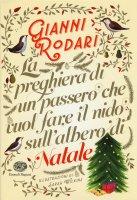 La preghiera di un passero che vuol fare il nido sull'albero di Natale - Gianni Rodari
