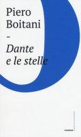 Dante e le stelle - Boitani Piero