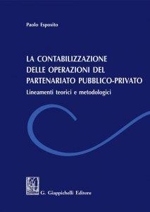 Copertina di 'La contabilizzazione delle operazione del partenariato pubblico-privato'