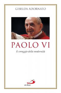 Copertina di 'Paolo VI. Il coraggio della modernità'