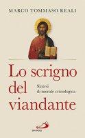 Lo scrigno del viandante - Marco Tommaso Reali