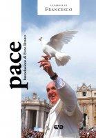 Pace - Francesco (Jorge Mario Bergoglio)