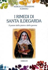Copertina di 'I rimedi di Santa Ildegarda'