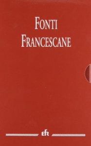 Copertina di 'Fonti francescane. Ediz. maior'