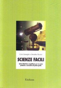 Copertina di 'Scienze facili. Unità didattiche semplificate per la scuola elementare e media'