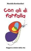 Con ali di farfalla - Bombardieri Mariella
