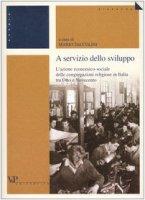 A servizio dello sviluppo. L'azione economico-sociale delle congregazioni religiose in Italia tra Otto e Novecento