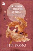 La leggenda del cacciatore di aquile - Jin Yong