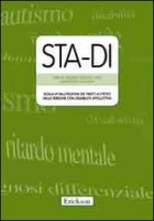 STA-DI. Scala di valutazione dei tratti autistici nelle persone con disabilità intellettiva - Kraijer Dirk W., La Malfa Giampaolo, Lassi Stefano