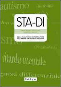 Copertina di 'STA-DI. Scala di valutazione dei tratti autistici nelle persone con disabilità intellettiva'
