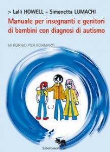 Copertina di 'Manuale per insegnanti e genitori di bambini con diagnosi di autismo'