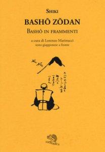 Copertina di 'Basho zodan. Basho in frammenti'
